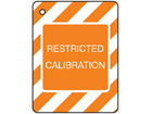 Restricted calibration tag.