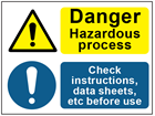 COSHH. Danger hazardous process, check instructions sign.