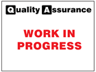 Work in progress quality assurance label.
