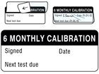 6 monthly calibration write and seal labels.
