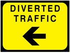 Diverted traffic, arrow left temporary road sign.