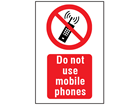 Do not use mobile phones symbol and text safety sign.