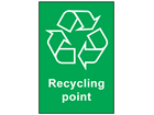 Recycling point recycling sign.