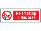 No smoking in this area safety sign.