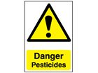 Danger, Pesticides safety sign.