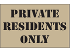 Private residents only heavy duty stencil