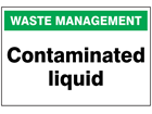 Contaminated liquid sign.