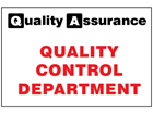 Quality control department quality assurance sign