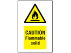 Caution flammable solid symbol and text safety sign.