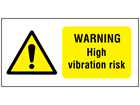 Warning high vibration risk label.