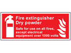 Fire extinguisher dry powder, Safe for use on all fires, except electrical equipment over 1000 volts symbol and text sign.