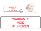 Warranty void if broken label