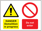 Danger Demolition in progress, Do not enter safety sign.