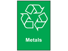 Metals recycling sign.