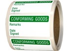 Conforming goods quality assurance label