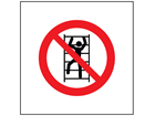 No climbing symbol safety sign.