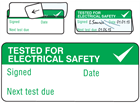 Tested for electrical safety, Next test due write and seal labels.