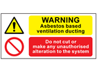 Warning asbestos based ventilation ducting, do not cut safety sign.