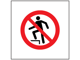 No stepping on surface symbol safety sign.