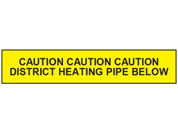 Caution district heating pipe below tape.