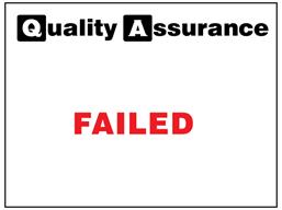 Failed quality assurance label.