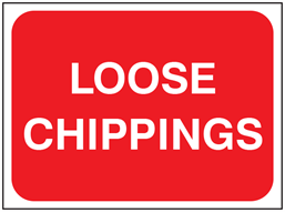Loose chippings temporary road sign.