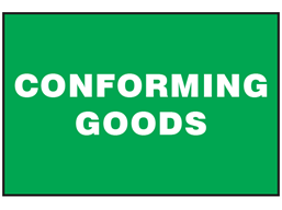 Conforming goods sign.