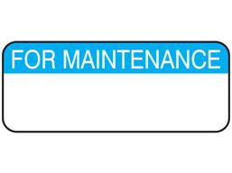 For maintenance label.