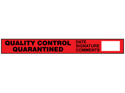 Quality control quarantined quality assurance tape