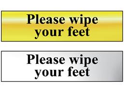 Please wipe your feet metal doorplate
