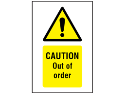 Caution Out of order symbol and text safety sign.
