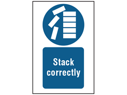 Stack correctly symbol and text safety sign.