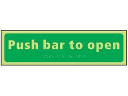 Push bar to open photoluminescent sign.