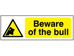 Beware of the bull warning safety sign.