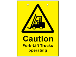 Caution fork-lift trucks in operation sign.