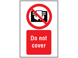 Do not cover symbol and text safety sign.