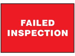 Failed inspection sign.