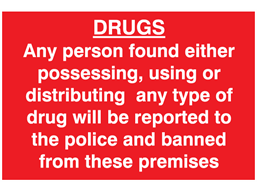Drugs possession sign