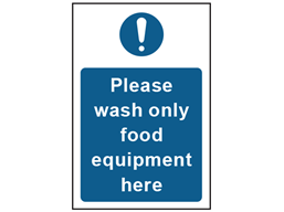 Please wash only food equipment here safety sign.