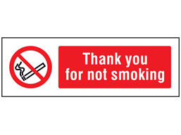Thank you for not smoking safety sign.