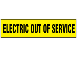 Electric Out of Service label