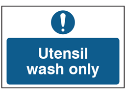 Utensil wash only safety sign.