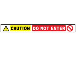 Caution, do not enter barrier tape