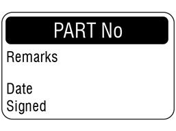 Part number quality assurance label