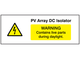 PV array DC isolator PV hazard label