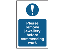 Please remove jewellery before commencing work safety sign.
