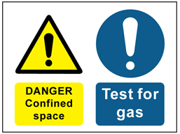 Danger confined space, test for gas safety sign.