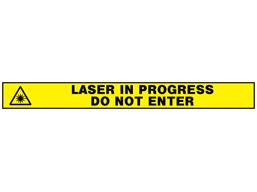 Caution do not enter laser in progress barrier tape