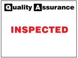 Inspected quality assurance sign