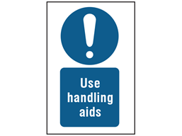 Use handling aids symbol and text safety sign.
